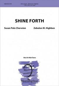 Zebulon M. Highben: Shine Forth