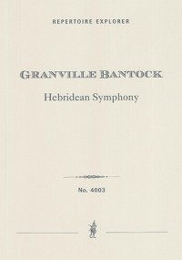 Bantock, Granville: Hebridean Symphony