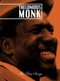 Thelonious Monk - The Best Songs