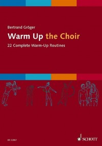 Groeger, B: Warm Up the Choir