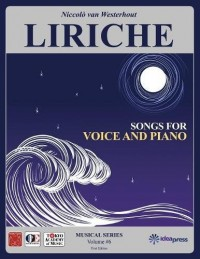 Liriche: Songs for Voice and Piano