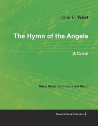 The Hymn of the Angels - A Carol - Sheet Music for Chorus and Piano