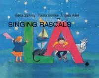 Géza Szilvay_Tuulia Hyrske_Angela Ailes: Singing Rascals LA
