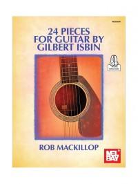 Gilbert Isbin: 24 Pieces For Guitar By Gilbert Isbin