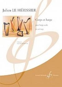 Julien le Herissier: Corps et Harpe