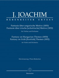 Joachim: Fantasies on Hungarian and Irish [Scottish] Themes