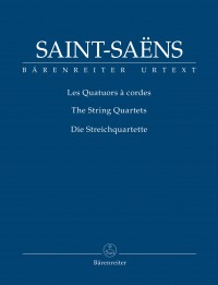 Saint-Saëns, Camille: The String Quartets