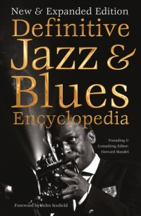 Definitive Jazz & Blues Encyclopedia