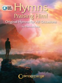 Thornton Cline: Hymns Praising Him!