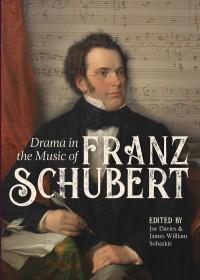 Drama in the Music of Franz Schubert