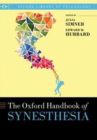 The Oxford Handbook of Synesthesia