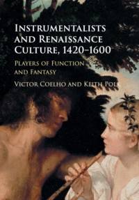 Instrumentalists and Renaissance Culture, 1420–1600