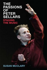 Passions of Peter Sellars, The