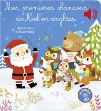 Yu-Hsuan Huang: Mes Premieres Chansons De Noel Em Anglais