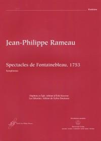 Rameau: Spectacles de Fontainebleau, 1753
