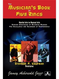 Stephen F. Kaufman: The Musician's Book of Five Rings
