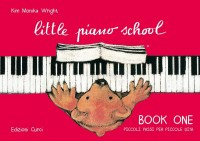 Kim Monika Wright: Little Piano School - Book One
