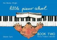 Kim Monika Wright: Little Piano School - Book Two