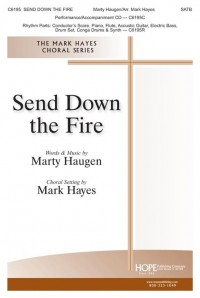 Marty Haugen: Send Down the Fire