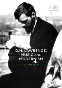 D.H. Lawrence, Music and Modernism