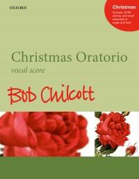 Chilcott: Christmas Oratorio