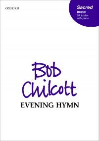 Chilcott: Evening Hymn