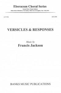 Francis Jackson: Versicles & Responses