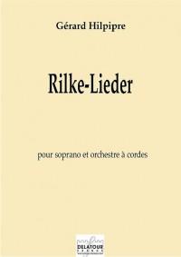 Gérard Hilpipre_Rainer Maria Rilke: Rilke-Lieder