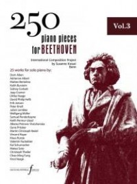 Susanne Kessel: 250 Piano Pieces For Beethoven - Vol. 3