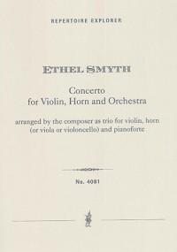 Smyth, Ethel: Concerto for violin, horn and orchestra
