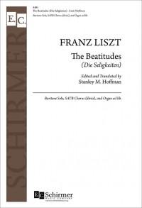 Stanley M. Hoffman_Franz Liszt: The Beatitudes (Die Seligkeiten)