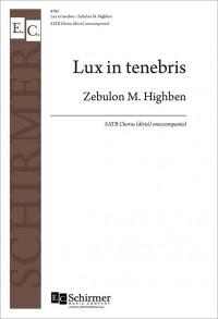 Zebulon M. Highben: Lux in tenebris