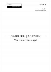 Jackson: Yes, I am your angel