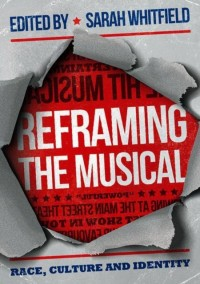 Reframing the Musical: Race, Culture and Identity