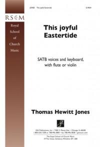 Thomas H. Jones: This Joyful Eastertide
