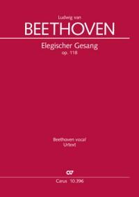 Beethoven: Elegischer Gesang, Op. 118