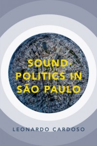 Sound-Politics in Sao Paulo