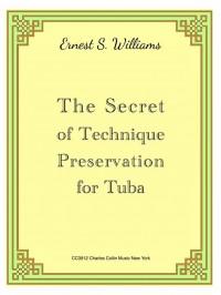 Ernest S. Williams: The Secret Of Technique Preservation