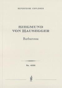 Hausegger, Siegmund von: Barbarossa (Symphonic poem)