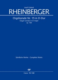 Rheinberger: Organ Sonata No. 15 in D major, Op. 168