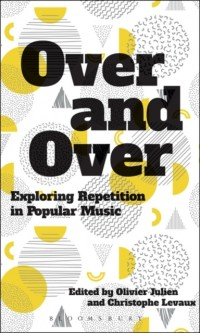 Over and Over: Exploring Repetition in Popular Music