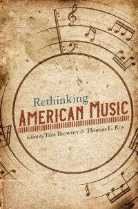Rethinking American Music