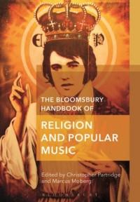 The Bloomsbury Handbook of Religion and Popular Music