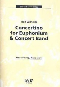 Rolf Wilhelm: Concertino For Euphonium and Concert Band