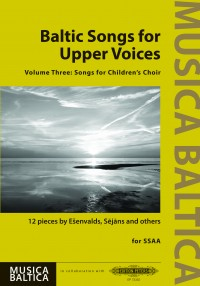 Baltic Songs for Upper Voices - Vol 3