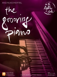 Hertel, A: The Grooving Piano