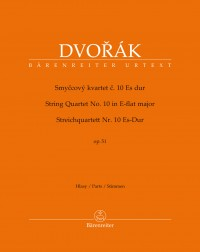 Dvorák, Antonín: String Quartet no. 10 in E-flat major op. 51