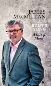 A Scots Song: A Life of Music