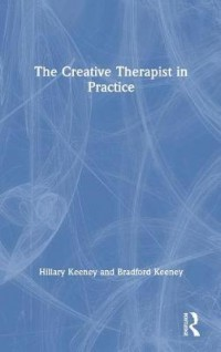 The Creative Therapist in Practice