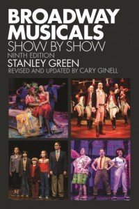 Broadway Musicals: Show by Show (Ninth Edition)